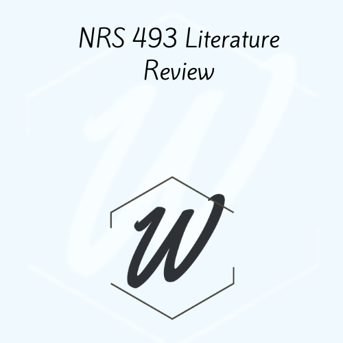 NRS 493 Literature Review