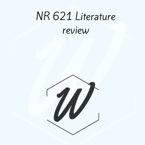 NR 621 Literature review